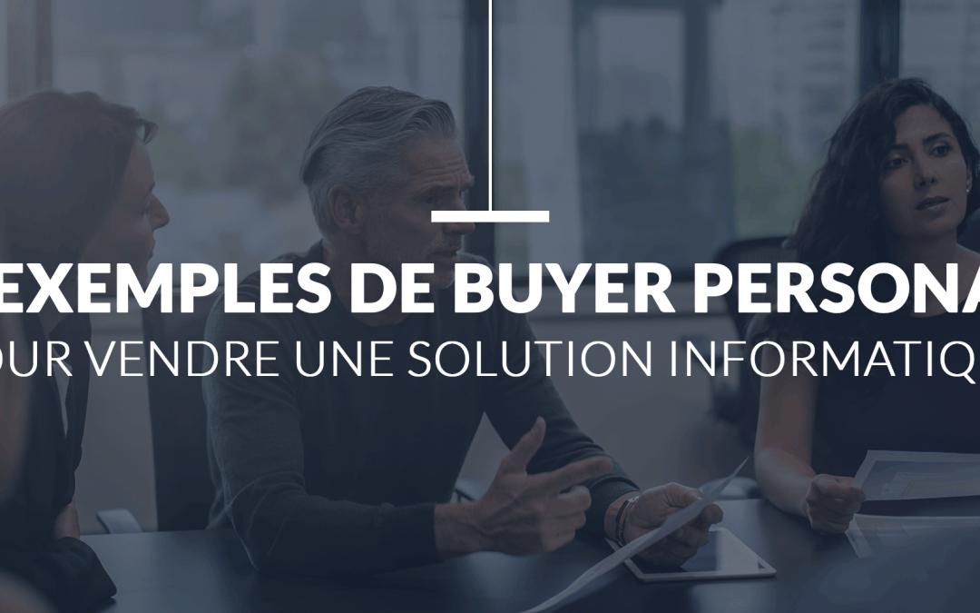4 exemples de Buyers Personas dans le Secteur Informatique