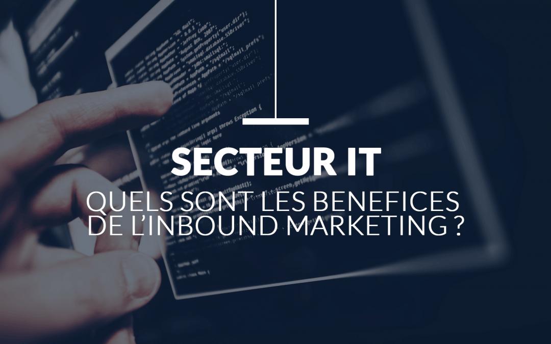 Inbound Marketing – Quels bénéfices pour votre entreprise IT ?