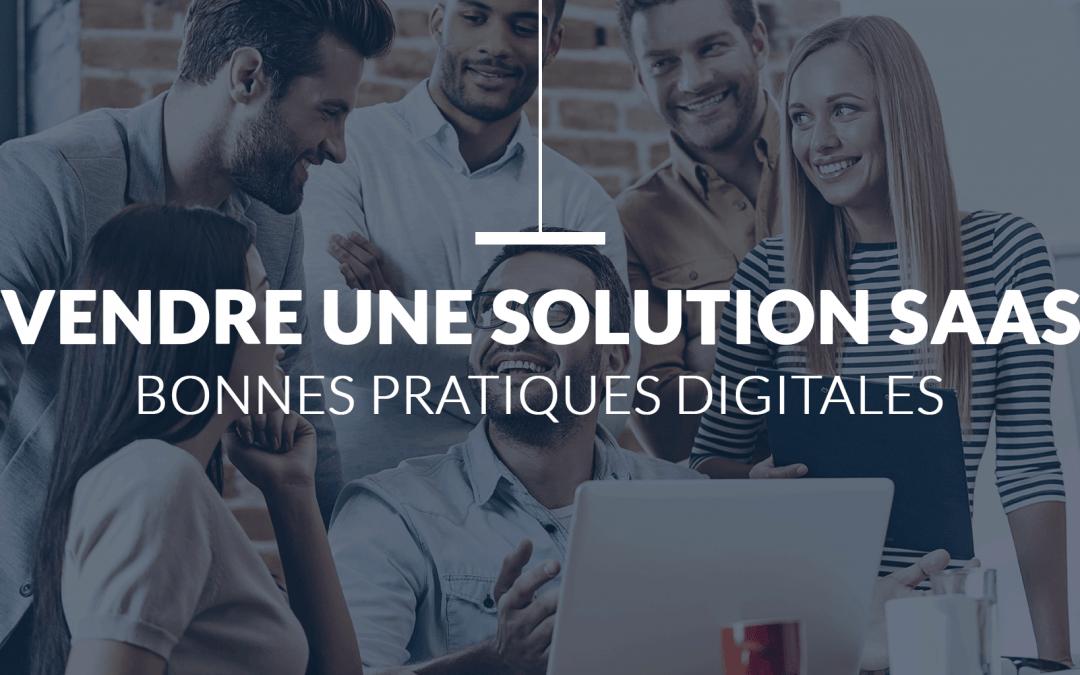 22 Stratégies Digitales pour vendre votre solution en SaaS
