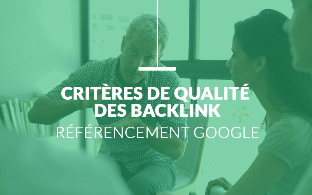 Référencement Google – Comment avoir des backlink Google de qualité ?